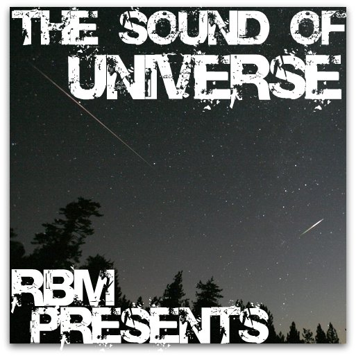 The Sound Of Universe mixed by RBM