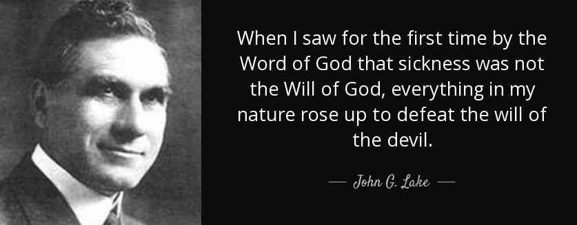 quote-when-i-saw-for-the-first-time-by-the-word-of-god-that-sickness-was-not-the-will-of-god-john-g-lake-79-47-83.jpg