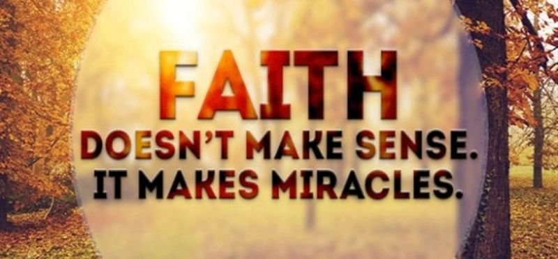 28242-faith-makes-miracles.1200w.tn.jpg