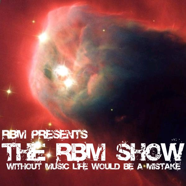 The RBM Show - 44th Episode